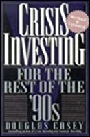 Crisis Investing for the Rest of the '90s