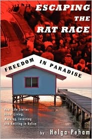 Escaping the Rat Race - Freedom in Paradise Helga Peham