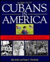 Cubans In America: A Vibrant History of a People in Exile  by  Alex Anton