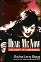 Hear Me Now: Tragedy in Cambodia