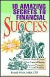 10 Amazing Secrets to Financial Success: How to Unleash the Power of Your Financial Dreams, Increase Prosperity, & Avoid Money Mistakes. [With Coupon  by  Ronald Silich