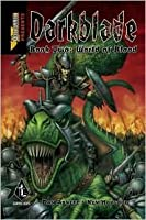 Darkblade: World of Blood (Warhammer) (Darkblade Graphic Novel, #2)