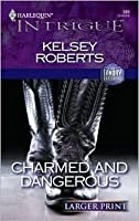 Charmed and Dangerous (The Landry Brothers #6)