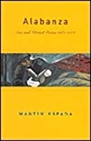 Alabanza: New and Selected Poems, 1982-2002