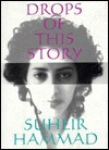 Drops of This Story Suheir Hammad