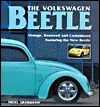 The Volkswagen Beetle: Vintage, restored and customized  by  Nigel Grimshaw