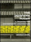 The Japanese House a tradition for contemporary architecture Engel  by  Heinrich Engel