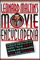 Leonard Maltin's Movie Encyclopedia: 2career Profiles of More Than 2000 Stars and Filmmakers, Past and Present