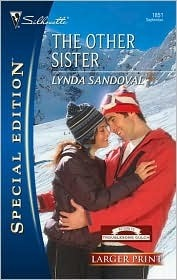 The Other Sister (Return To Troublesome Gulch) (Silhouette Special Edition #1851) (Larger Print) Lynda Sandoval