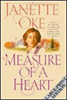 The Measure of a Heart