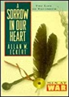 Sorrow in Our Heart: Life of Tecumseh