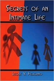 Secrets of an Intimate Life: The Life of a Transsexual Lecxis Feliciano