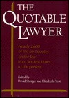 The Quotable Lawyer  by  David Shrager