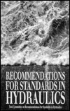Recommendations For Standards In Hydraulics American Society of Civil Engineers