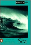 Granta 61: The Sea Granta: The Magazine of New Writing
