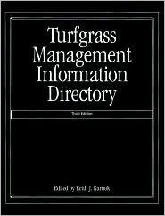 Turfgrass Management Information Directory  by  Keith J. Karnok