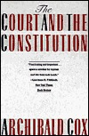 The Warren Court: Constitutional Decision as an Instrument of Reform  by  Archibald Cox