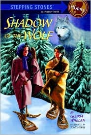 The Shadow of the Wolf (A Stepping Stone Book(TM)) Gloria Whelan