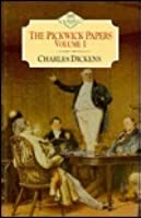 The Pickwick Papers, Vol.1