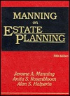 Manning On Estate Planning  by  Jerome A. Manning
