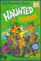 The Berenstain Bears and the Haunted Hayride