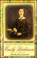 Selected Poems and Letters of Emily Dickinson: Together with Thomas Wentworth Higginson's Account of His Correspondence with the Poet and His Visit to Her in Amherst