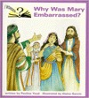 Why Was Mary Embarrassed: I Wonder Series Pauline Youd
