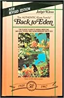 Back To Eden HARDCOVER  Revised Ed (Golden Anniversary Edition)