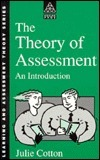 The Theory Of Assessment: An Introduction  by  Julie Cotton