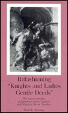 Refashioning Knights and Ladies Gentle Deeds: The Intertextuality of Spensers Faerie Queene and Malorys Morte Darthur  by  Paul R. Rovang