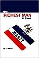 The Richest Man in Town : Inspired by Marty