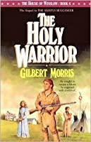 The Holy Warrior