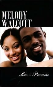 Maes Promise  by  Melody Walcott
