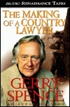 Making of Country Lawyer  by  Gerry Spence