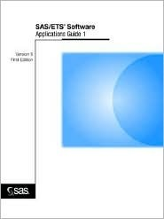 SAS/Ets (R) Software: Applications Guide 1, Version 6, First Edition SAS Institute