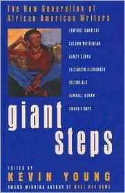 Giant Steps: The New Generation of African American Writers Kevin Young