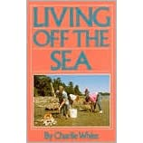 Living Off the Sea, White, Charles