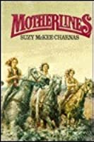 Motherlines (Holdfast Chronicles, #2)