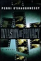 Invasion of Privacy (Nina Reilly, #2)