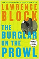 The Burglar on the Prowl (Large Print)