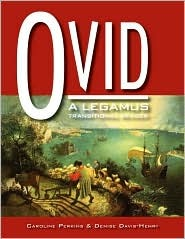 Ovid: A Legamus Transitional Reader  by  Caroline Perkins
