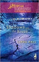Shadows on the River (Shadows, #3)