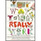 The Way Things Really Work: (And How They Actually Happen) - Henry N. Beard, Ron Barrett