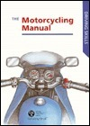 Motorcycling Manual  by  The Stationery Office