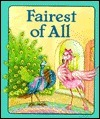 Fairest of All  by  Mary Packard