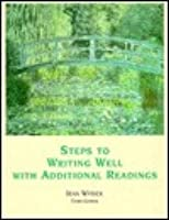 Steps to Writing Well with Additional Reading