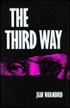 The Third Way  by  Jean Warmbold