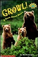 Growl! A Book About Bears (level 3)