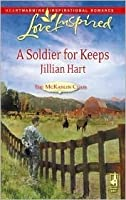 A Soldier For Keeps (The McKaslin Clan: Series 3, #9) (Granger Family Ranch, #1)