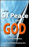 A Path of Peace with God: A Journey of Affirmations  by  Drew Phillip Simmons, D.C.